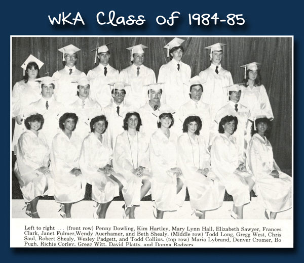 Class of 1985 2013 | WKA Alumni 1981-1990