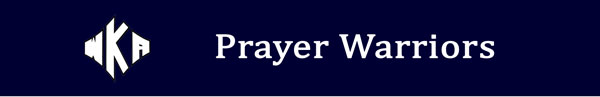 Prayer Warriors | WKA Prayer Warriors